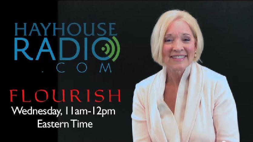 Flourish! On Hay House Radio