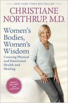 Women's Bodies, Women's Wisdom by Dr. Christiane Northrup