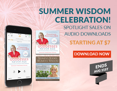 Select Audiobooks by Dr. Northrup are on Sale in August - ends Aug 31st