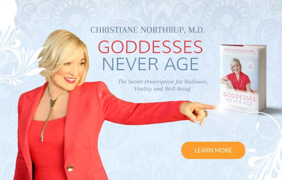Buy Goddesses Never Age by Dr. Christiane Northrup
